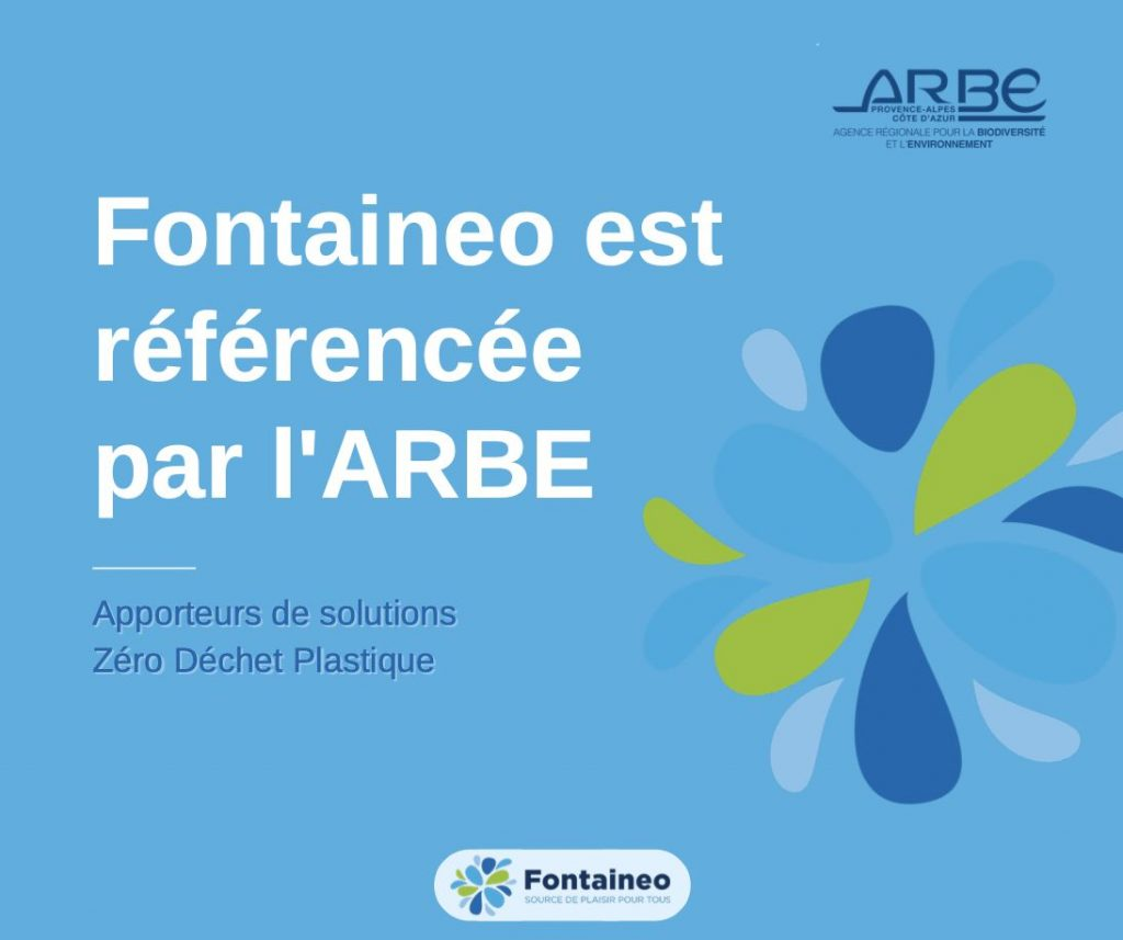 Fontaineo est reconnue comme apporteur de solution zéro déchet plastique par l'ARBE